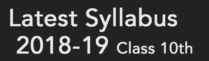CBSE Class 10th Syllabus 2018-2019 Latest - Study Cbse Notes